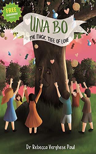 (UNA BO: The Magic Tree Of Love (The Magic Tree Of Love Series Book 1))