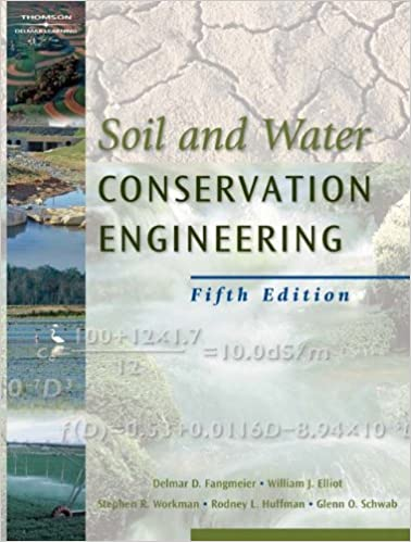 Soil And Water Conservation Engineering Delmar D Fangmeier
