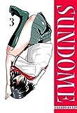 Sundome Bd.3