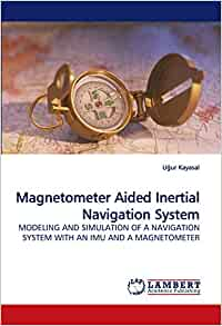 Magnetometer Aided Inertial Navigation System Modeling