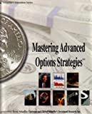 img - for Mastering Advanced Options Strategies book / textbook / text book
