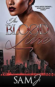 The Blood Line by [J., Sam]