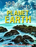 img - for 100 facts Planet Earth book / textbook / text book