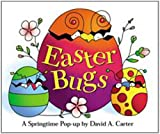 img - for Easter Bugs : A Springtime Pop-up by David A Carter book / textbook / text book
