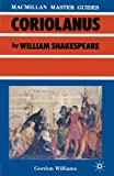 Shakespeare: Coriolanus (Palgrave Master Guides)