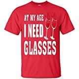 Great Birthday Wine Party Shirt-I Need Wine Glasses-Funny Wine Lovers