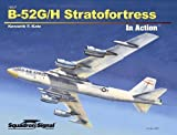 img - for B-52G/H Stratofortress in Action book / textbook / text book