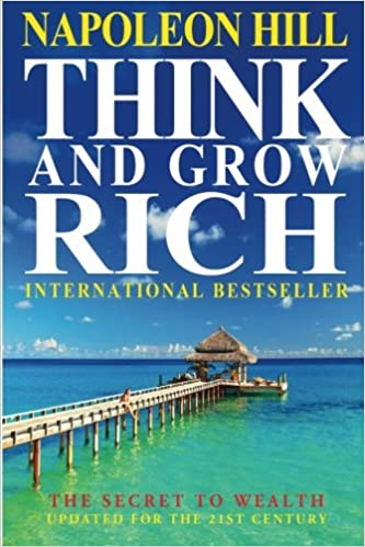 Napoleon Hill – Think and Grow Rich