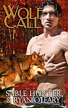 Wolf Call by [Hunter, Sable, O'Leary, Ryan]