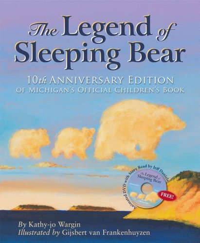 Download The Legend of Sleeping Bear: 10th Anniversary Edition With Dvd pdf