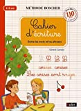 Méthode Boscher Cahier d'écriture : Volume 2