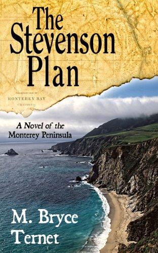The Stevenson Plan, A Novel of the Monterey Peninsula