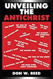 img - for Unveiling the Antichrist book / textbook / text book