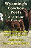 img - for Wyoming's Cowboy Poets: And Their Poetry book / textbook / text book
