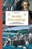 Au-delà d'un naufrage : Les survivants de l'expédition Lapérouse