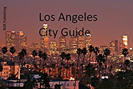 Los Angeles City Guide (Waterfront Series Book 17) by [Richardson, R.G.]
