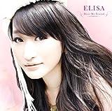 Dear My Friend/Mada Minu Mirai by Elisa