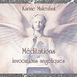 Méditations et invocations angéliques 1