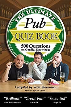 The Ultimate Pub Quiz Book: 500 Questions on General Knowledge by [Stevenson, Scott]