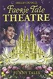 Faerie Tale Theatre: Funny Tales