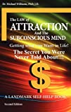 The Law of Attraction and the Subconscious Mind - 2nd Edition, Michael J. Williams, 0986606081