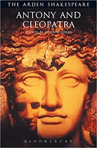 com antony and cleopatra arden shakespeare third series  com antony and cleopatra arden shakespeare third series 9781904271017 william shakespeare john wilders books