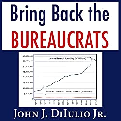 Bring Back the Bureaucrats