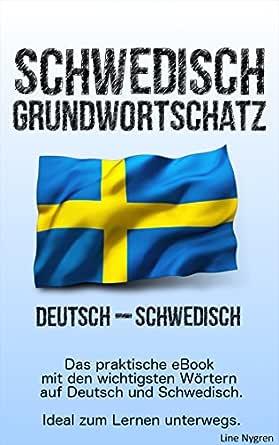 Grundwortschatz Deutsch - Schwedisch: Das praktische eBook mit den ...