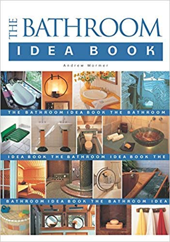 [By Andrew Wormer ] The Bathroom Idea Book (Paperback)【2018】by Andrew Wormer (Author) (Paperback)