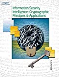Information Security Intelligence: Cryptographic Principles & Applications