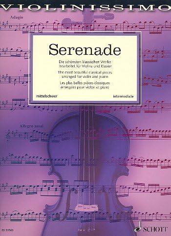 Serenata: La 36 schönsten admitidas bearbeitet clásico para violín ...