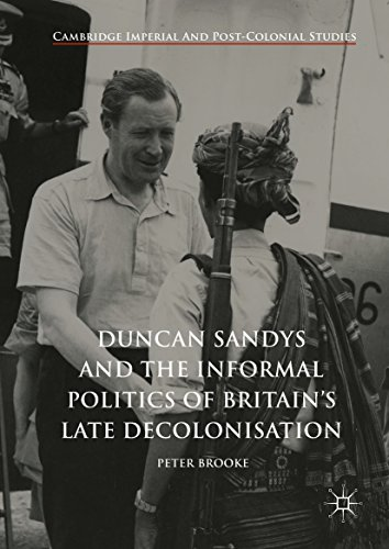 Swiss Powell (Duncan Sandys and the Informal Politics of Britain's Late Decolonisation (Cambridge Imperial and Post-Colonial Studies Series))