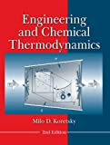 Engineering and Chemical Thermodynamics 2E