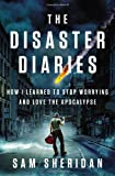 The Disaster Diaries, Sam Sheridan, 1594205272