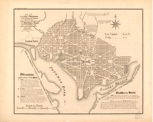 1792 | 1888 Map Plan of the city of Washington in the territory of Columbia : ceded by the states of Virginia and Maryland to the United States of America, and by them established as the seat of their