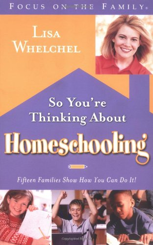 Read Online So You're Thinking About Homeschooling: Fifteen Families Show How You Can Do It pdf