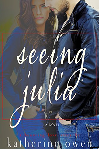 Book: Seeing Julia by Katherine Owen