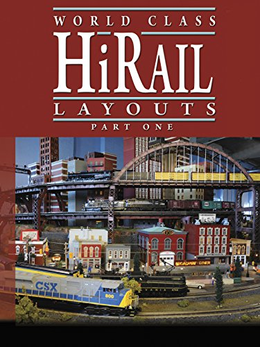 Hi-Rail Layouts, Part One (Great Toy Train Layouts)