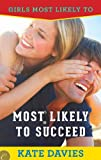 Most Likely to Succeed (Girls Most Likely to...)