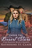 Under the Desert Stars: A Red Mountain Western Romance by  Katherine St. Clair in stock, buy online here