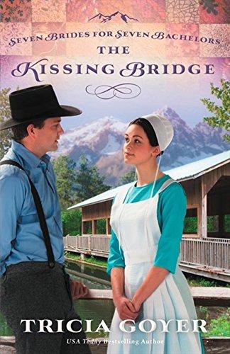 Download The Kissing Bridge (Seven Brides for Seven Bachelors) pdf epub