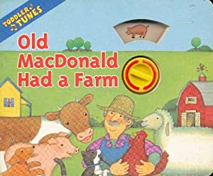 Paperback Old MacDonald Had a Farm (Toddler Tunes) Book