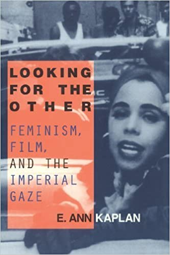 Book Looking for the Other: Feminism, Film and the Imperial Gaze by Kaplan, E. Ann (1997)