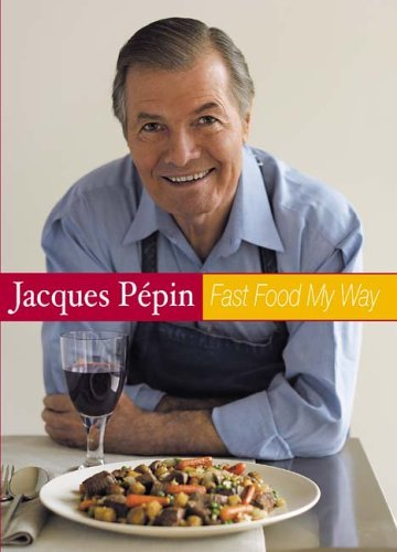 Jacques Pepin Fast Food My Way 1 (Dvd Way Pepin My Jacques)