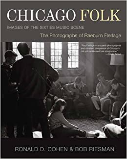 Book Chicago Folk : Images of the Sixties Music Scene