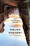 Book cover from The Opposite Houseby Helen Oyeyemi