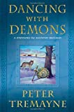 Dancing with Demons: A Mystery of Ancient Ireland (Mysteries of Ancient Ireland featuring Sister Fidelma of Cashel)