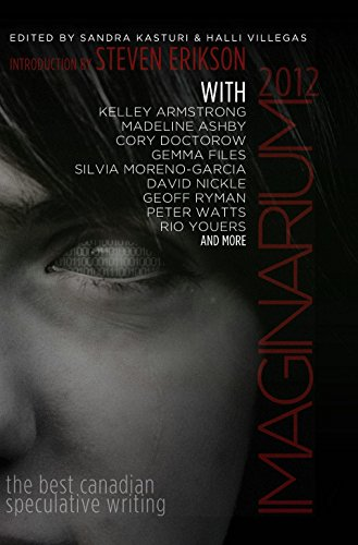 Imaginarium 2012: The Best Canadian Speculative Writing (The Imaginarium Series)