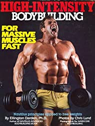 High-Intensity Bodybuilding: For Massive Muscles Fast