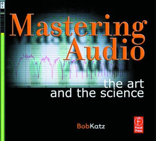 Mastering Audio Art and Science by Hal Leonard Corp